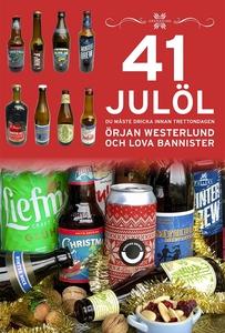 41 Julöl du måste dricka innan trettondagen (e-