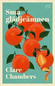 Små glädjeämnen (e-bok) av Clare Chambers