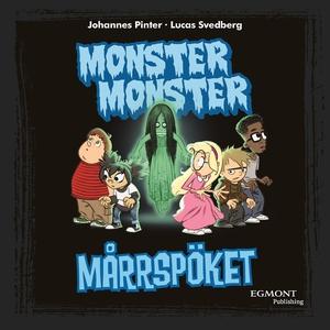 Monster Monster- Mårrspöket (e-bok) av Johannes