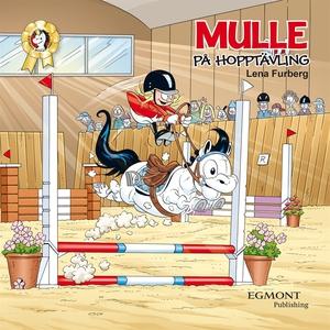 Mulle på hopptävling (e-bok) av Lena Furberg