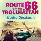 Route 66 går till Trollhättan