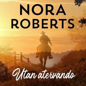 Utan återvändo (ljudbok) av Nora Roberts, Lynne