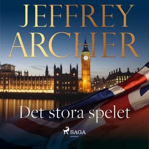 Det stora spelet (ljudbok) av Jeffrey Archer