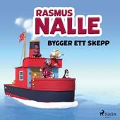 Rasmus Nalle bygger ett skepp