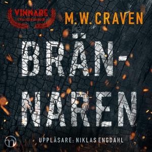 Brännaren (ljudbok) av M. W. Craven