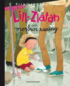 Lill-Zlatan och morbror raring (e-bok) av Pija