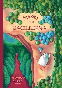 Makko och bacillerna (e-bok) av Mi Zandelin