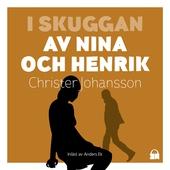 I skuggan av Nina och Henrik