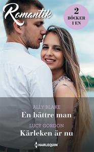 En bättre man/Kärleken är nu (e-bok) av Lucy Go