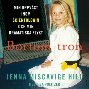 Bortom tron : min uppväxt inom scientologin och