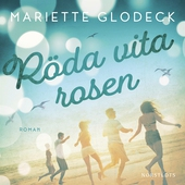 Röda Vita Rosen ; Till Pest från Kolera ; Med kärlek.