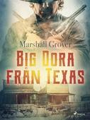 Big Dora från Texas