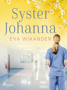 Syster Johanna (e-bok) av Eva Wikander