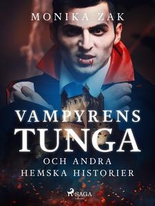 Vampyrens tunga och andra hemska historier (e-b