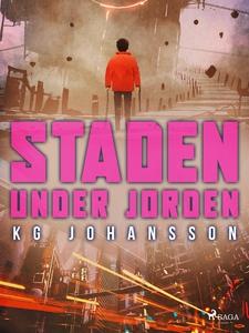 Staden under jorden (e-bok) av KG Johansson