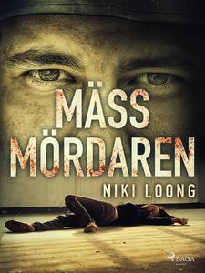 Mässmördaren (e-bok) av Niki Loong