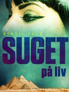 Suget på liv (e-bok) av Bertil Falk