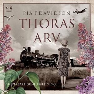Thoras arv (ljudbok) av Pia F. Davidson