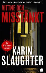 Vittne och misstänkt (e-bok) av Karin Slaughter