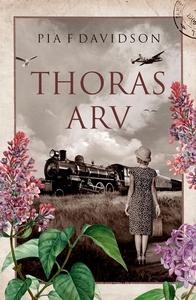 Thoras arv (e-bok) av Pia F. Davidson