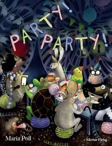 Party! party! (e-bok) av Maria Poll