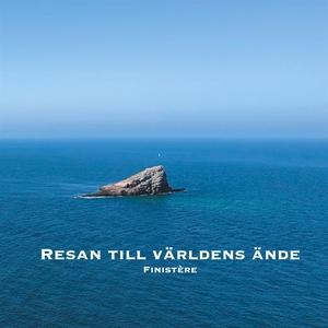 Resan till världens ände: Finistère (e-bok) av