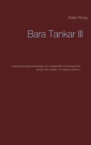 Bara Tankar III: Högst personliga betraktelser