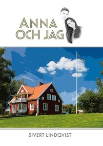 Anna och jag (e-bok) av Sivert Lindqvist