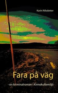 Fara på väg: - en kriminalroman i Kinnekullemil