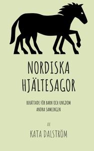 Nordiska Hjältesagor: Berättade för Barn och Un