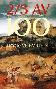 2/3 av 100 (e-bok) av Tryggve Emstedt