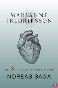Noreas saga (e-bok) av Marianne Fredriksson