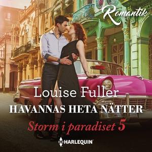 Havannas heta nätter (ljudbok) av Louise Fuller