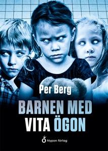 Barnen med vita ögon (e-bok) av Per Berg