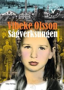 Sågverksungen (lättläst) (e-bok) av Vibeke Olss