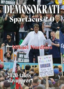 Demosokrati - Spartacus 2.0 (e-bok) av Mikael N