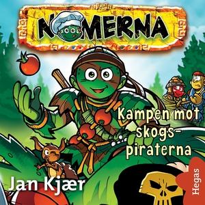 Kampen mot skogs-piraterna (ljudbok) av Jan Kja