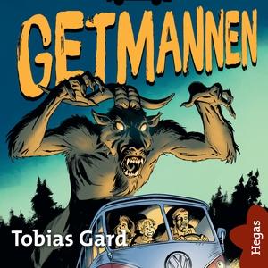 Getmannen (ljudbok) av Tobias Gard