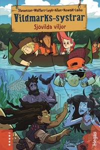 Sjövilda viljor (e-bok) av Noelle Stevenson, Sh