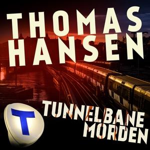 Tunnelbanemorden (ljudbok) av Thomas Hansen