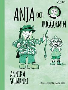Anja och huggormen (e-bok) av Annika Scharnke