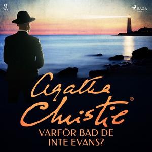Varför bad de inte Evans? (ljudbok) av Agatha C
