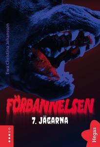 Förbannelsen Del 7 - Jägarna (e-bok) av Ewa Chr
