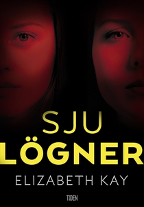Sju lögner (e-bok) av Elizabeth Kay