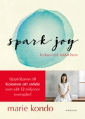 Spark Joy - lyckan i ett städat hem