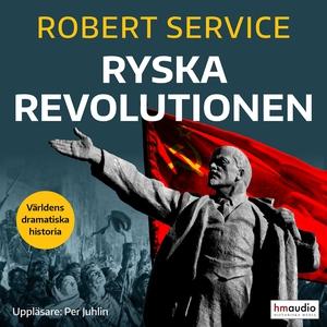 Ryska revolutionen (ljudbok) av Robert Service