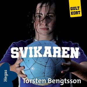 Svikaren (ljudbok) av Torsten Bengtsson