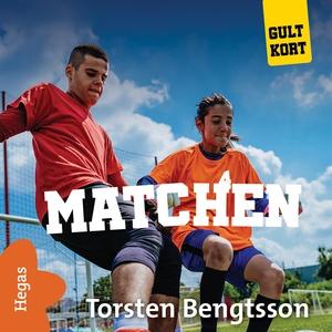 Matchen (ljudbok) av Torsten Bengtsson