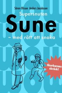 Supersnuten Sune (e-bok) av Sören Olsson, Ander