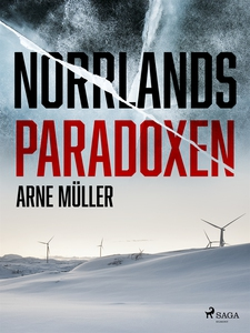 Norrlandsparadoxen (e-bok) av Arne Müller